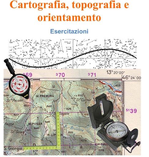 TEMA ESPOSITIVO: La cartografia